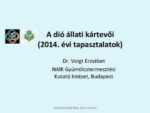 A di llati krtevi 2014 vi tapasztalatok Dr
