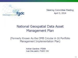 Steering Committee Meeting April 3 2014 National Geospatial