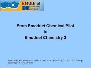 From Emodnet Chemical Pilot to Emodnet Chemistry 2