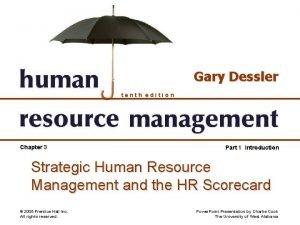 Gary Dessler tenth edition Chapter 3 Part 1