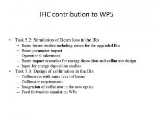 IFIC contribution to WP 5 Task 5 2