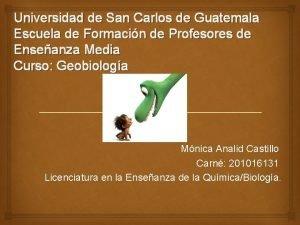 Universidad de San Carlos de Guatemala Escuela de