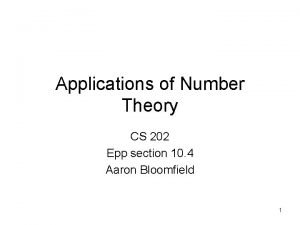 Applications of Number Theory CS 202 Epp section