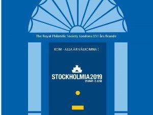 The Royal Philatelic Society Londons 150 rs firande