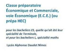 Classe prparatoire conomique et Commerciale voie conomique E