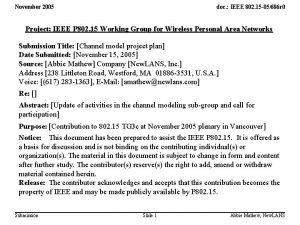November 2005 doc IEEE 802 15 05686 r
