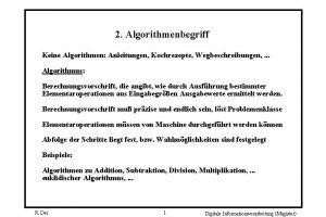 2 Algorithmenbegriff Keine Algorithmen Anleitungen Kochrezepte Wegbeschreibungen Algorithmus