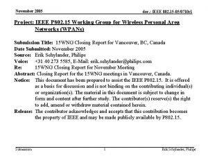 November 2005 doc IEEE 802 15 050710 r