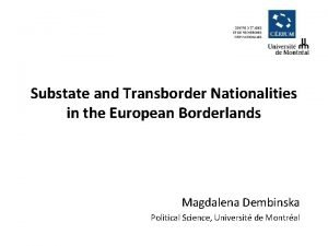Substate and Transborder Nationalities in the European Borderlands