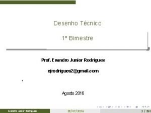 Desenho Tcnico 1 Bimestre Prof Evandro Junior Rodrigues