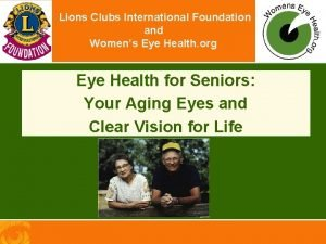 Lions Clubs International Foundation and Womens Eye Health