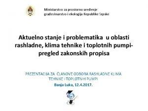 Ministarstvo za prostorno ureenje graevinarstvo i ekologiju Republike