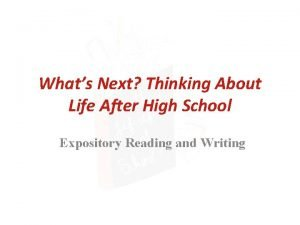 Whats Next Thinking About Life After High School