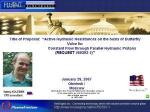Title of Proposal Active Hydraulic Resistances on the