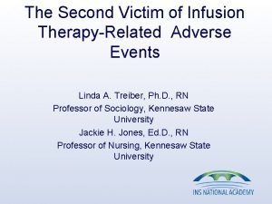 The Second Victim of Infusion TherapyRelated Adverse Events