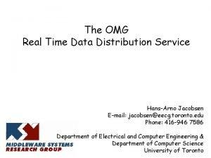 The OMG Real Time Data Distribution Service HansArno