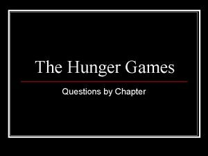 The Hunger Games Questions by Chapter Hunger Games