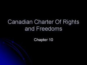 Canadian Charter Of Rights and Freedoms Chapter 10