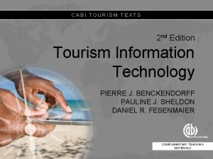 CABI TOURISM TEXTS 2 nd Edition Tourism Information