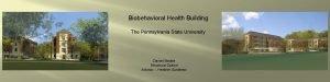 Biobehavioral Health Building The Pennsylvania State University Daniel