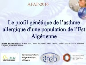 AFAP2016 Le profil gntique de lasthme allergique dune