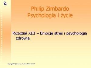 Philip Zimbardo Psychologia i ycie Rozdzia XIII Emocje