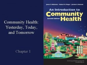 Community Health Yesterday Today and Tomorrow Chapter 1
