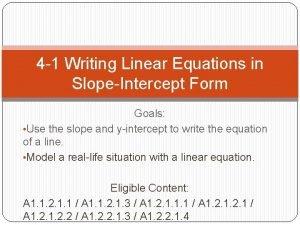 4 1 Writing Linear Equations in SlopeIntercept Form