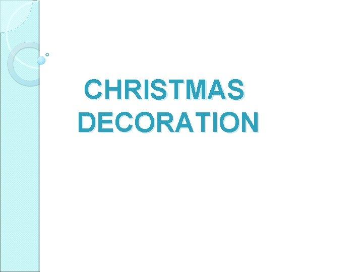 CHRISTMAS DECORATION Christmas tree Bethlehem CHRISTMAS TREE Decorated