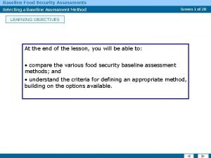Baseline Food Security Assessments Selecting a Baseline Assessment