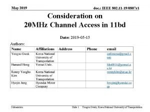 May 2019 doc IEEE 802 11 190807 r