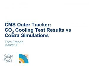 CMS Outer Tracker CO 2 Cooling Test Results