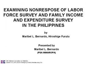 EXAMINING NONRESPOSE OF LABOR FORCE SURVEY AND FAMILY