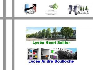 Lyce Henri Sellier Lyce Andr Boulloche Situation gographique