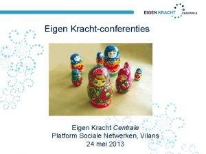 Eigen Krachtconferenties Eigen Kracht Centrale Platform Sociale Netwerken