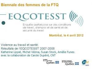 Biennale des femmes de la FTQ Montral le