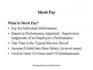 Merit Pay What Is Merit Pay Pay for