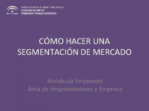 CMO HACER UNA SEGMENTACIN DE MERCADO Andaluca Emprende