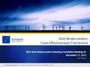 Grid Modernization CostEffectiveness Framework DPU Grid Modernization Steering