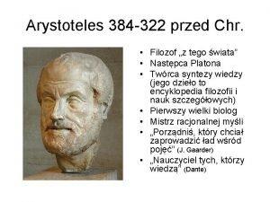 Arystoteles 384 322 przed Chr Filozof z tego