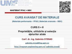 MASTERAT PFAC MSC CURS AVANSAT DE MATERIALE Materiale