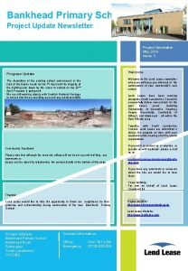 Bankhead Primary School Project Update Newsletter Project Newsletter