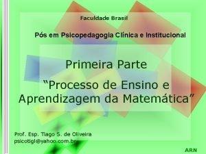Faculdade Brasil Ps em Psicopedagogia Clnica e Institucional