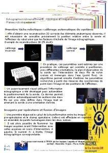 Echographie tridimensionnelle robotique et imagerie interventionnelle Plateau robotiquesant