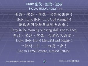 H 002 HOLY HOLY 14 Holy Holy Lord