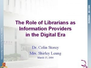 University Library System CUHK The Role of Librarians