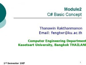 Module 2 C Basic Concept Thanawin Rakthanmanon Email