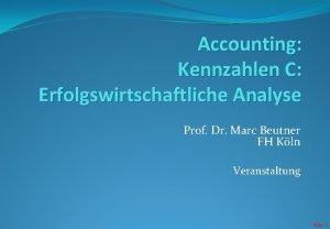 Accounting Kennzahlen C Erfolgswirtschaftliche Analyse Prof Dr Marc