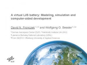 A virtual LiS battery Modeling simulation and computeraided