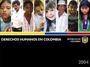 Situacin DDHH en Colombia CIFRAS SITUACIN DE DERECHOS